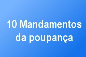 10 mandamentos da poupança