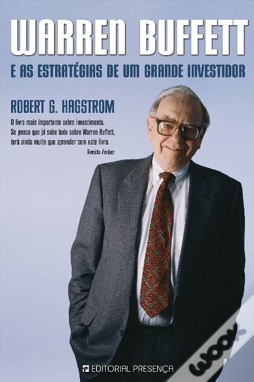 Warren Buffett e as Estratégias de Um Grande Investidor